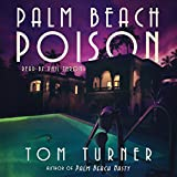 Palm Beach Poison: A Charlie Crawford Mystery, Volume 2