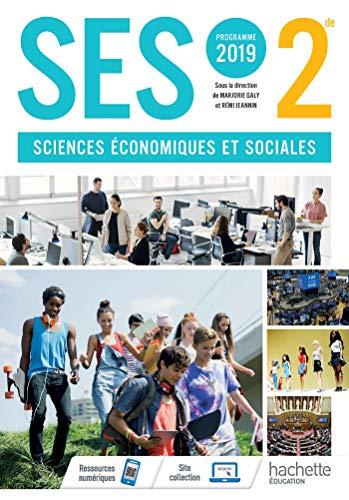 SES 2nde - Livre Élève - Ed. 2019 (Sciences Économiques et Sociales) por Marjorie GALY,Rémi JEANNIN