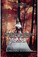 Once Upon an Assassin (Finding Gold) (Volume 3) Paperback