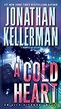 A Cold Heart, Jonathan Kellerman, 0345540220