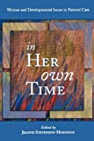 img - for In Her Own Time: Women and Developmental Issues in Pastoral Care book / textbook / text book