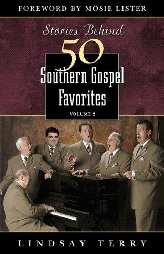 Stories Behind 50 Southern Gospel Favorites ebook
