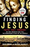 Six Holy Objects That Tell the Remarkable Story of the Gospels Finding Jesus: Faith. Fact. Forgery (Hardback) - Common
