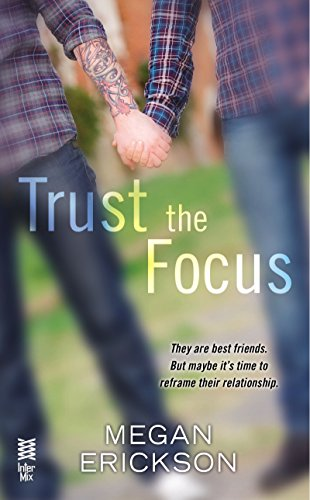 book cover of Trust the Focus