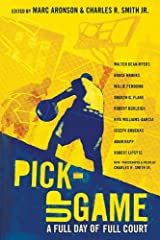 Pick-Up Game: A Full Day of Full Court Kindle Edition