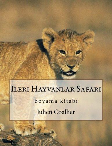 Ileri Hayvanlar Safari Boyama Kitab Amazon Co Uk Julien