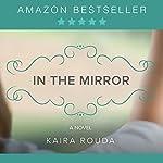 In the Mirror | Kaira Rouda