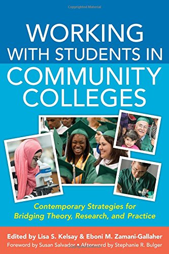 Working With Students in Community Colleges: Contemporary Strategies for Bridging Theory, Research, and Practice (ACPA Books co-published with Stylus Publishing)