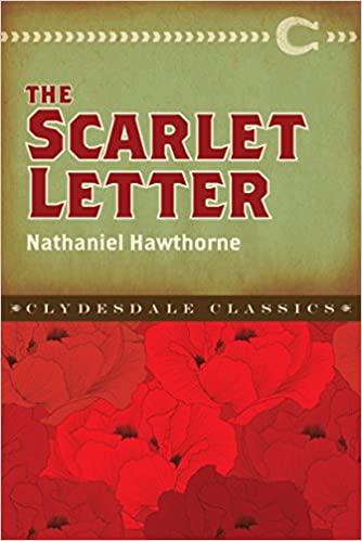the scarlet letter clydesdale classics nathaniel hawthorne 9781945186059 amazoncom books