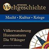 CD WISSEN - Weltgeschichte - Völkerwanderung, Hunnensturm, Die Wikinger, 1 CD