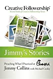 Jimmy's Stories: Preaching What I Practiced at Chick-fil-A (Creative Followership)
