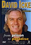 David Icke - From Prison to Paradise 3 DVD Special Edition