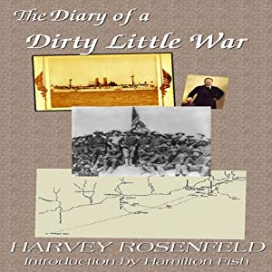 Diary of a Dirty Little War Hörbuch