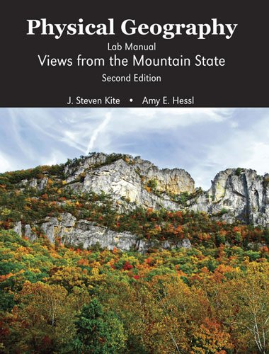 Physical Geography Lab Manual: Views from the Mountain State