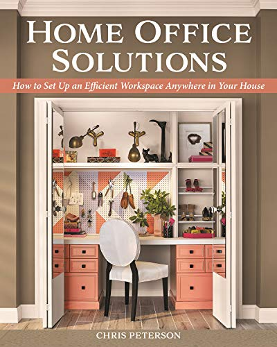 Book Cover: Home Office Solutions: How to Set Up an Efficient Workspace Anywhere in Your House