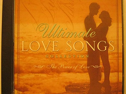 (Ultimate Love Songs Collection: The Power of Love)
