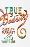 True Beauty, Carolyn Mahaney, 1433540347