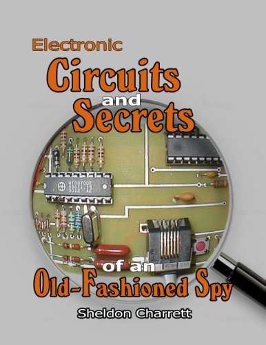 Fm Transmitter Circuits - Electronic Circuits & Secrets of an Old-Fashioned Spy