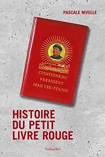 Histoire du petit livre rouge par Nivelle