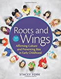 Roots and Wings 3rd Edition