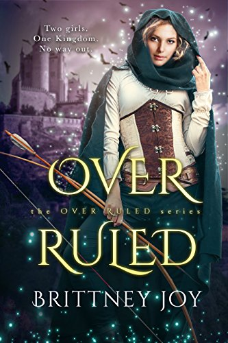 Amazoncom Overruled The Overruled Series Book 1 Ebook Brittney