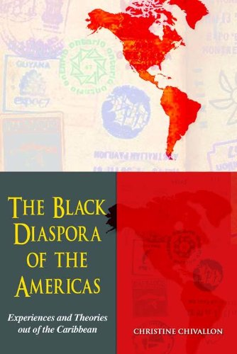 The Black Diaspora of the Americas: Experiences and Theories out of the Caribbean