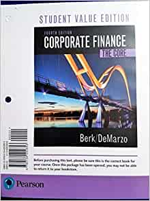 corporate finance 4th edition Buy or rent corporate finance as an etextbook and get instant access with vitalsource, you can save up to 80% compared to print.
