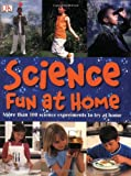 Science Fun at Home, Christopher Maynard, 0756617944