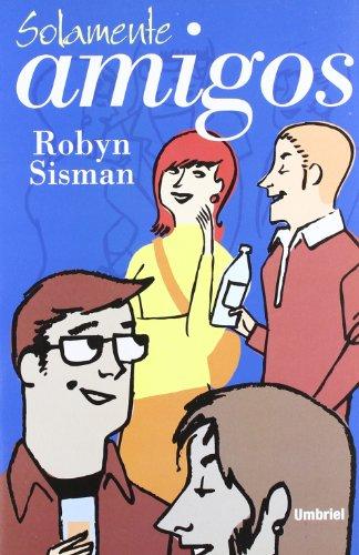 Solamente Amigos (Spanish Edition) by Ediciones Urano