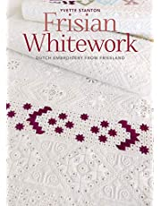 Frisian Whitework: Dutch Embroidery from Friesland