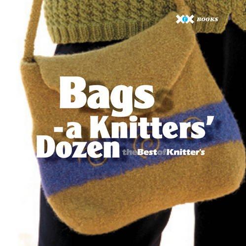 Read Online Bags: A Knitter's Dozen (A Knitter's Dozen series) PDF