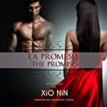 La Promesse (The Promise) | Xio Nin,Xio Axelrod