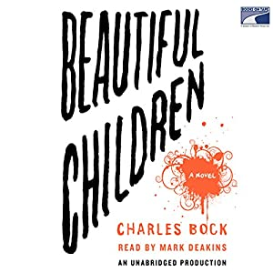 Beautiful Children Audiobook