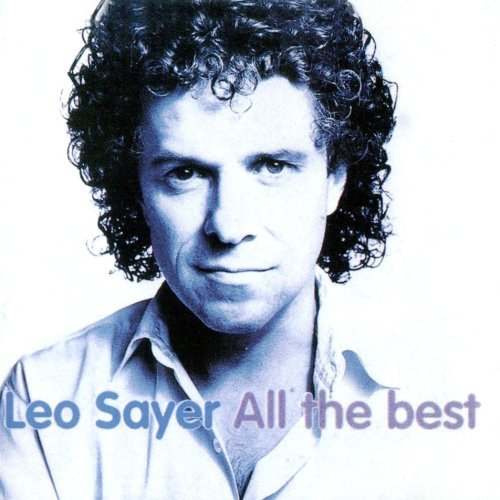 Léo sayer all the best (Leo Sayer The Best Of)