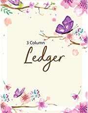 3 Column Ledger: Accounting Ledger Notebook for Small Business, Bookkeeping Ledger, Account Book, Accounting Journal Entry Book, 120 Pages, 8.5 x 11 inches