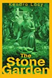 The Stone Garden, Kendra Lacy, 0595307191