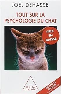 Tout sur la psychologie du chat par Dehasse