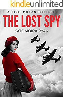 The Lost Spy (Slim Moran Mysteries Book 1)