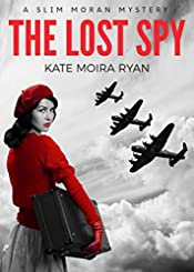 The Lost Spy (Slim Moran Mysteries)