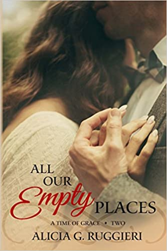 All Our Empty Places: Volume 2 (A Time of Grace)