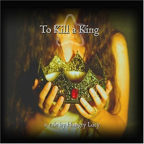 To Kill a King (2004) Audio CD