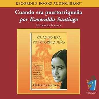Amazon.com: Cuando Era Puertorriquena (Texto Completo) [When ...