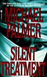 img - for Silent Treatment by Michael Palmer (1996-03-01) book / textbook / text book