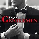 Forever Gentlemen - Version Quebecoise / Various
