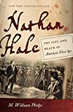 Nathan Hale: The Life and Death of America's First Spy