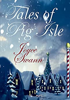 Tales of Pig Isle (The McAloons) by [Swann, Joyce]