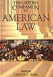 The Oxford Companion to American Law (Oxford Companions)