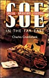 SOE in the Far East, Charles Cruickshank, 0192158732