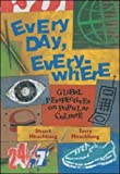 Every Day, Everywhere: Global Perspectives on Popular Culture