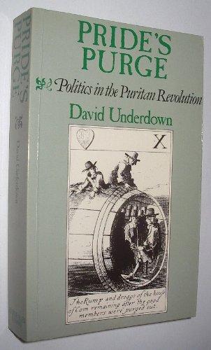 Pride's Purge: Politics and the Puritan Revolution